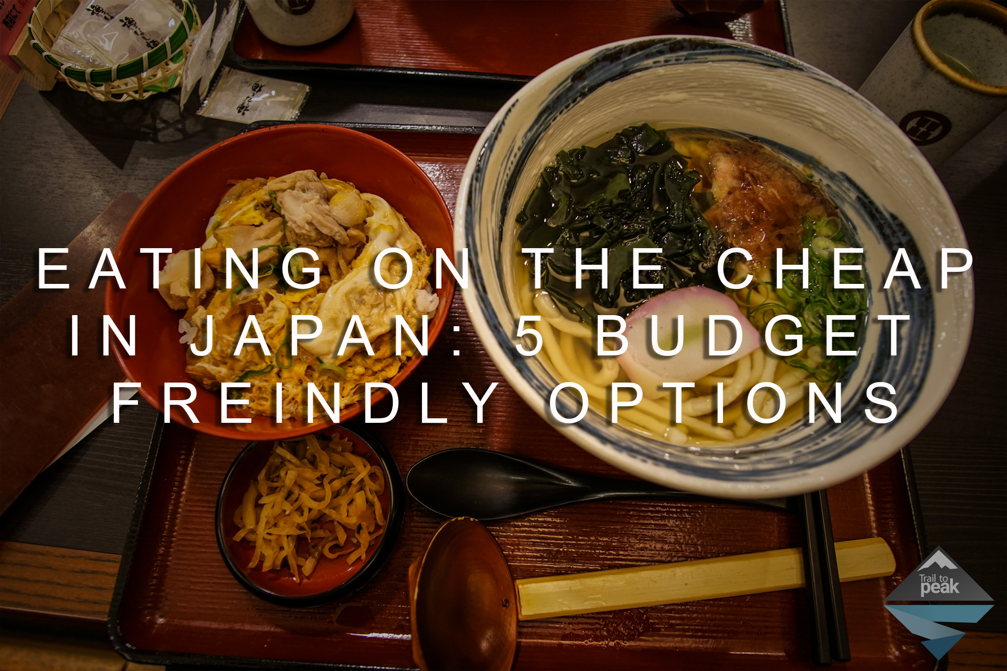 Eating On The Cheap In Japan 5 Budget Friendly Food Options