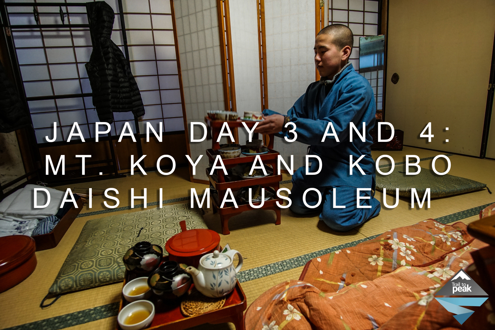 Japan Day 3 And 4: Mount Koya's Garan And Kobo Daishi Mausoleum