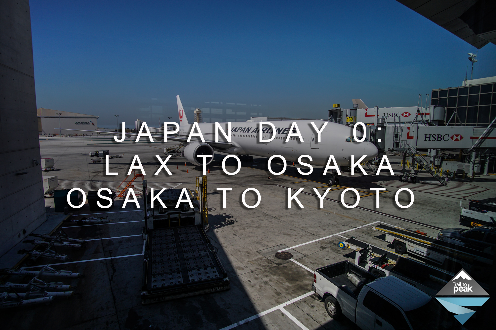 Japan Day 0: Flying From LAX To Osaka And Taking A Train From Osaka To Kyoto