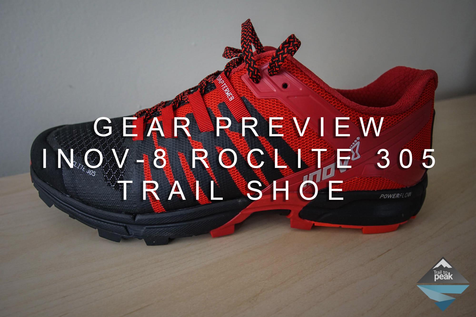 new style e53fd 576d6 Gear Preview: Inov-8 Roclite 305 Trail Shoe - Trail to Peak