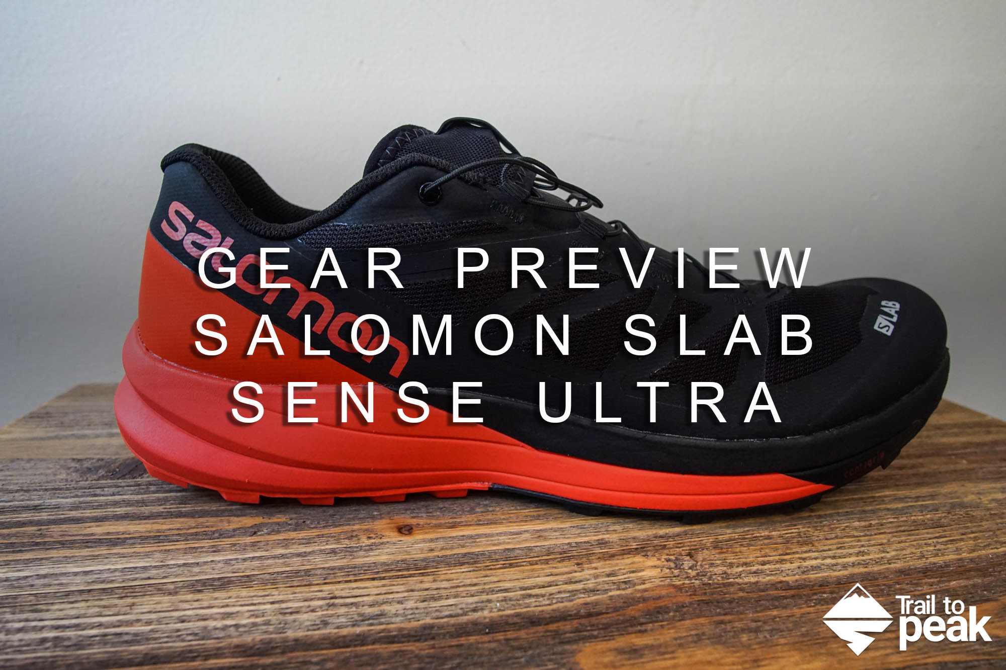 regarder 2bb87 3347c Gear Preview: Salomon S-Lab Sense Ultra - Trail to Peak